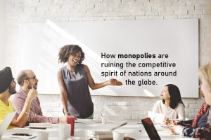 Perhaps Monopolies Work Like This